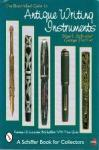 Stuart Schneider & George Fischler - Illustrated Guide to Antique Writing Instruments