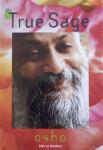 Bhagwan Shree Rajneesh (Osho) - The true sage; talks on Hasidism [Hassidism]
