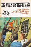 Blyton, E. - de vijf detectives, Het geheim van de verborgen kamer