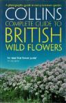 Sterry, Paul - A photographic guide to every common species Collins complete guide to British wildlife, wild flowers en trees