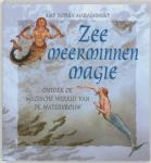 Marashinsky, A. S. - Zeemeerminnenmagie / ontdek de magische werels van de watervrouw
