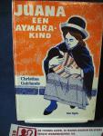 Guirlande, Christina - Juana een Aymarakind / Bolivia / druk 2