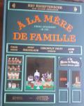 MERCERON, Julien - A la mere de famille / het receptenboek van Julien Merceron,