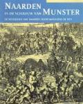 Nuis, J. - Naarden in de schaduw van Munster De bevrijding van Naarden door mariniers in 1673
