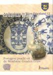 Diverse auteurs - Archeologie in West-Friesland deel 12, Gemeente Hoorn, Portugese pracht uit de Westfriese Gouden Eeuw, 8 pag. geniete softcover, gave staat