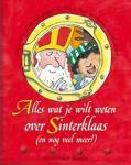 Gaby Roos, Ellen de Horst, Natalie van der Kuijpers  tek. Alex de Wolf - Alles wat je wilt weten over Sinterklaas (en nog veel meer)