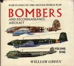 Green, William - War Planes of the Second World War, Volume Nine: Bombers and Reconnaissance Aircraft