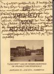 Bogers-Raats, M. e.a. (redactie) - De Vrijheijt van Rosendale, jrg. 35, nummer 64, juni 2014.
