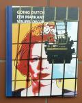 Donia, Jan (e.a.) - Going Dutch: Een markant visueel decor