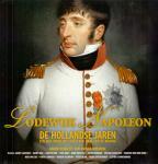 Meeuwse, K. (redactie)( ds 1373) - Lodewijk Napoleon De Hollandse jaren / een reis door het leven van onze eerste koning