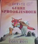 ROSS, Tony (hervertelling en illustraties) - Eerste gekke sprookjesboek