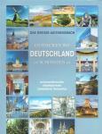 - Das große Autoreisebuch  Entdecken wo Deutschland am schönsten ist
