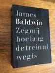 Baldwin, James (translation Louis Ferron, book design Dick Bruna) Grote Beren 51 - Zeg mij hoe lang de trein weg is