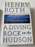 Henry Roth - A diving rock in The hudson
