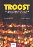 Ron Bavelaar - Troost - inspiratie & Trends uit vele culturen om vorm te geven aan afscheid