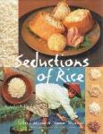 Jeffrey Alford and Naomi Duguid - Seductions of Rice