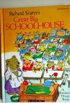 Scarry, Richard - Great Big Schoolhouse