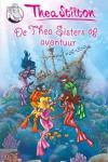 Stilton, Thea - De Thea Sisters op avontuur