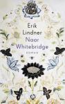 Lindner, Erik - Naar Whitebridge