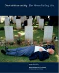Martin Roemers,H.J.A. Hofland (inleiding) - De eindeloze oorlog. The Never-Ending War