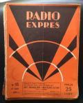 CORVER, J. (redacteur) - Radio-Expres. Weekblad voor radio-telegrafie en -telefonie. negende jaargang 1931 (35   losse nummers).