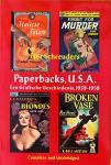 Schreuders, Piet. - Paperbacks, U.S.A.  Een Grafische Geschiedenis, 1939-1959.