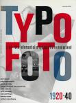Maan, Dick; John van der Ree - Typo-foto : elementaire typografie in Nederland 1920-1940