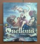 Auteurs (diverse) - Erasmus Quellinus 1607 -1678 (in de voetsporen van Rubens)