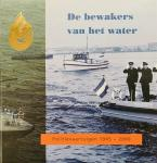 Altena, L. - De bewakers van het water. Politievaartuigen 1945 - 2000.