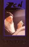 Osho (Bhagwan Shree Rajneesh) - Zen: The mystery and the poetry of the beyond