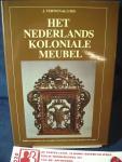 Terwen- de Loos, J. - Nederlands koloniale meubel ; Studie over meubels in de voormalig Nederlandse koloniën Indonesië en Sri Lanka / druk 1