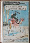 Karl May, vert. Tonge-Koster C van der - Karl May s reisavonturen De heerscher van het eiland Naar het 70ste duizendtal der Duitsche uitgave