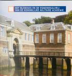 Schulten, Jan. - Het Blokhuis en de Edmond galerij van de Koninklijke Militaire Academie. K.M.A. Breda.