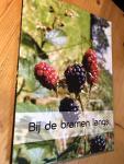 Vroom, Kloppenburg, De Boer - Bij de Bramen Langs
