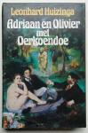 Huizinga, Leonhard - 6 titels: Adriaan en Olivier (zie Extra)