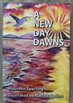 Sparling, Maureen - A New Day Dawns