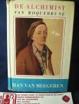 Baesjou, Jan - De Alchemist van Roquebrune / roman over Han van Meegeren
