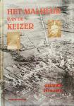 Decuypere, Dirk. - Het Malheur van de Keizer. Geluwe 1914 - 1918.