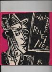 Huder, Walther - Walter Rheiner, 1895 - 1925