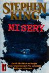King, Stephen - Misery (cjs) Stephen King (NL-talig) pocket 9024512794 ALS NIEUW en ongelezen. Superstaat!