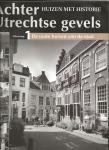 Krul e.a. - Achter Utrechtse Gevels - Huizen met historie - complete set 18 delen