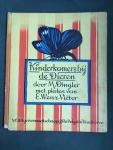 Dingler, M. and Wenz-Vietor, E. (ills.) vertaald door Magda Stomps - Kinderkamers bij de Dieren