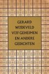 Wijdeveld, Gerard - Vijf geheimen en andere gedichten