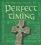 Neylon, Margaret - Perfect timing Bewust leven door middel van Keltische numerologie en astrologie