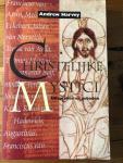 Harvey, A. - Christelijke mystici / uitspraken en gebeden