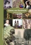 Bosch,  Ad en Boezeman, Jan Willem - Canon van Dordrecht