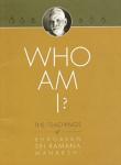 Bhagavan Sri Ramana Maharshi [Maharishi] - Who am I? The teachings of Bhagavan Sri Ramana Maharshi