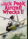 Collier, Ron.  Wilkinson, Roni. - Dark Peak Aircraft Wrecks 1. Revised edition.