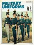 - Military Uniforms The splendour of the past
