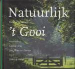 E. de Paepe - Natuurlijk 't Gooi / cultuur & natuur
